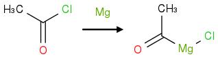 O=C(C)Cl>[Mg]>O=C([Mg]Cl)C
